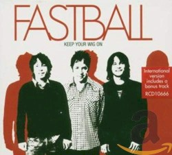 Fastball - Someday
