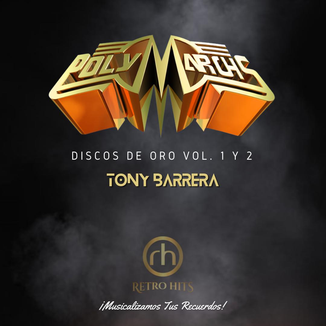 Polymarchs Discos de Oro Vol. 1 y 2 - Tony Barrera